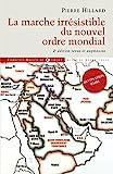 La marche irrésistible du nouvel ordre mondial - L'échec de la tour de Babel n'est pas fatal - Format Kindle - 15,99 €