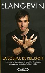 La science de l'illusion de Luc Langevin