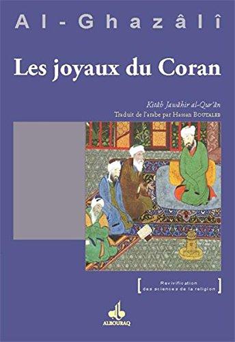 Les joyaux du Coran (Jawâhir al-Qur'ân) (Revivification des sciences de la religion) - Format Kindle - 12,80 €
