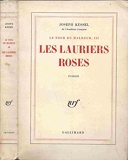 Les lauriers roses. - Gallimard