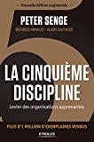 La cinquième discipline - Levier des organisations apprenantes - Plus d'1 million d'exemplaires vendus - Format Kindle - 26,99 €