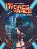 Les Hydres d'Arès T03 - Suicide Troopers