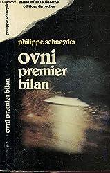 OVNI, premier bilan... de Philippe Schneyder