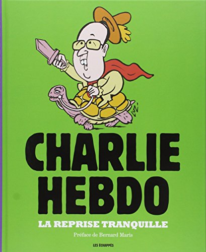 La Reprise tranquille, Charlie Hebdo, l'année 2014 en dessins