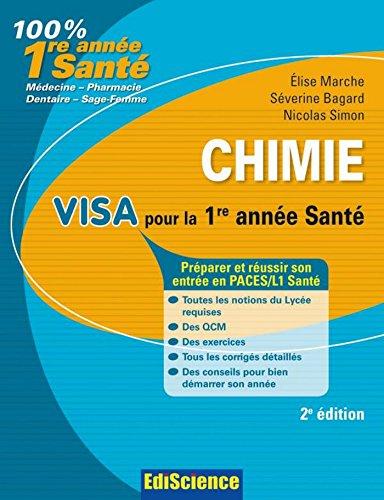 Chimie Visa pour la L1 Santé - 2e édition - Préparer et réussir son entrée en 1re année Santé (1 - Visa pour la 1re année Santé) - Format Kindle - 9,99 €