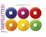 Tartelettes ! by Christophe Adam (2012-03-08) - Editions de la Martinière (2012-03-08) - 08/03/2012