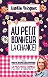Au petit bonheur la chance - Mazarine - 07/03/2018
