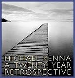Michael Kenna - A 20 Year Retrospective