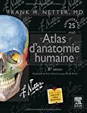 atlas d'anatomie humaine (6e dition) (French Edition) by Franck Netter(2015-09-15) - elsevier - Masson (Educa Books) - 15/09/2015