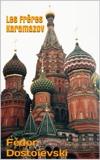 Les FrèresKaramazov ( Version complète les 10 Volumes ) - Format Kindle - 1,48 €