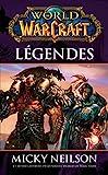World of Warcraft - Légendes - Légendes - Format Kindle - 5,99 €
