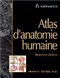 Atlas d'anatomie humaine, 2e édition - Maloine - 10/06/1999