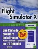Aux commandes de Microsoft Flight Simulator X - PEARSON (France) - 04/12/2008