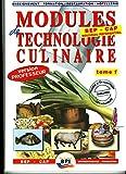 Modules technologies culinaires, tome1 - Version professeur 1 (Nouvelle édition)