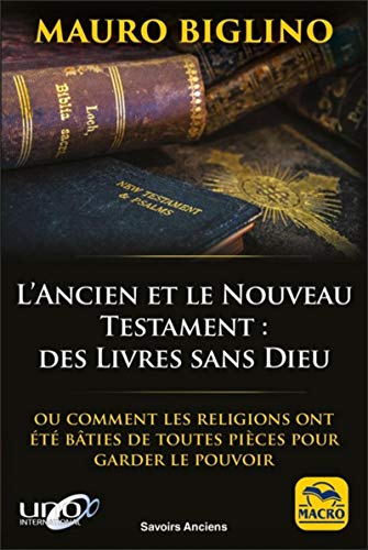 l'Ancien et le Nouveau Testament
