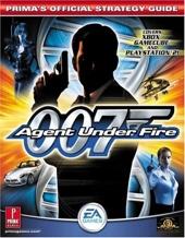 Agent Under Fire 007 - Prima's Official Strategy Guide de Prima Development
