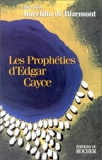Les Prophéties d'Edgar Cayce - Editions du Rocher - 06/05/2004