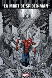 Ultimate Spider-Man - La Mort de Spider-Man de Mark Bagley