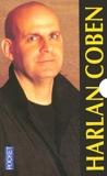 Coffret Harlan Coben en 3 volumes - Une Chance de trop ; Ne le dis à personne... ; Disparu à jamais
