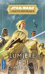 La Haute République - La Lumière des Jedi (1) de Charles SOULE