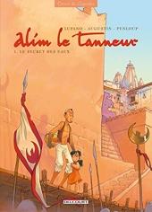 Alim le tanneur T01 - Le Secret des eaux de Lupano-W+Augustin-V