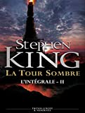 La Tour Sombre - L'intégrale Tome 2