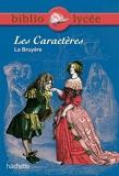 Bibliolycée - Les Caractères, La Bruyère - Hachette Education - 08/12/2004