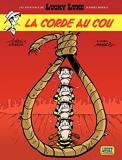 Les aventures de Lucky Luke d'après Morris - Tome 2 - La corde au cou - Format Kindle - 5,99 €