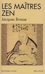 Les Maîtres zen de Jacques Brosse