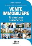VENTE IMMOBILIERE - 50 QUESTIONS ESSENTIELLES