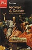 APOLOGIE DE SOCRATE - CRITON ET EUTHYPHRON N.?. by PLATON