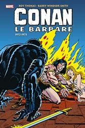 Conan le Barbare Intégrale T03 (1972-1973) de Roy Thomas