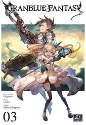 Granblue Fantasy - Tome 3 de Makoto Fugetsu