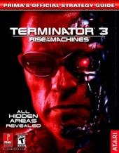 Terminator 3 Rise of the Machines - Prima's Official Strategy Guide de Prima Temp Authors