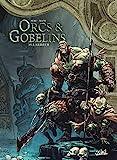 Orcs et Gobelins T15 - Lardeur