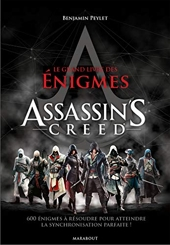 Le Grand livre des énigmes Assassins'creed de Benjamin Peylet