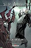 Spawn - La saga infernale T07 - Le Retour de Cog - Format Kindle - 9,99 €
