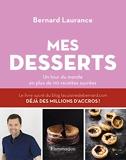 Mes desserts - Un tour du monde en plus de 110 recettes sucrées