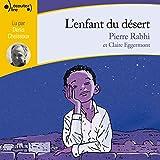 L'enfant du désert - Format Téléchargement Audio - 9,99 €