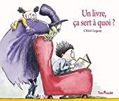 Un livre, ça sert à quoi ? de Chloé Legeay