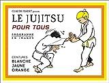 Jujitsu pour tous - Volume 1 - Ceintures blanche, jaune et orange (Jujitsu et grappling) - Format Kindle - 4,49 €