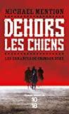 Les Errances De Crimson Dyke Tome 1 - Dehors Les Chiens