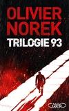 Trilogie 93 - Collector et Ultra-noir