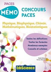 Mémo Concours PACES - Physique, Biophysique, Chimie, Mathématiques, Biostatistiques - Physique, Biophysique, Chimie, Mathématiques, Biostatistiques de Salah Belazreg