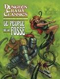 Dungeon Crawl Classics 02 - Le Peuple de la fosse
