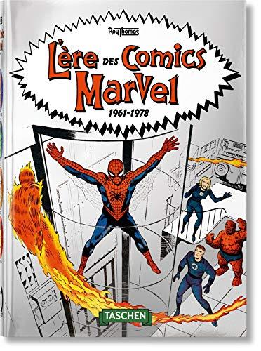 L'ère des comics Marvel 1961-1978. 40th Ed.