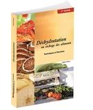 Deshydratation Ou Sechage Des Aliments