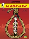 Les aventures de Lucky Luke d'après Morris - Tome 2 - Corde au cou (La) de Gerra. Laurent (2006) Broché