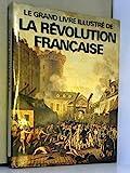 La Révolution Française - Belfond - 18/03/1998