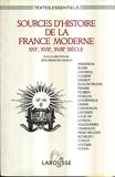 Sources d'histoire de la France moderne (XVIe, XVIIe, XVIIIe siècles)